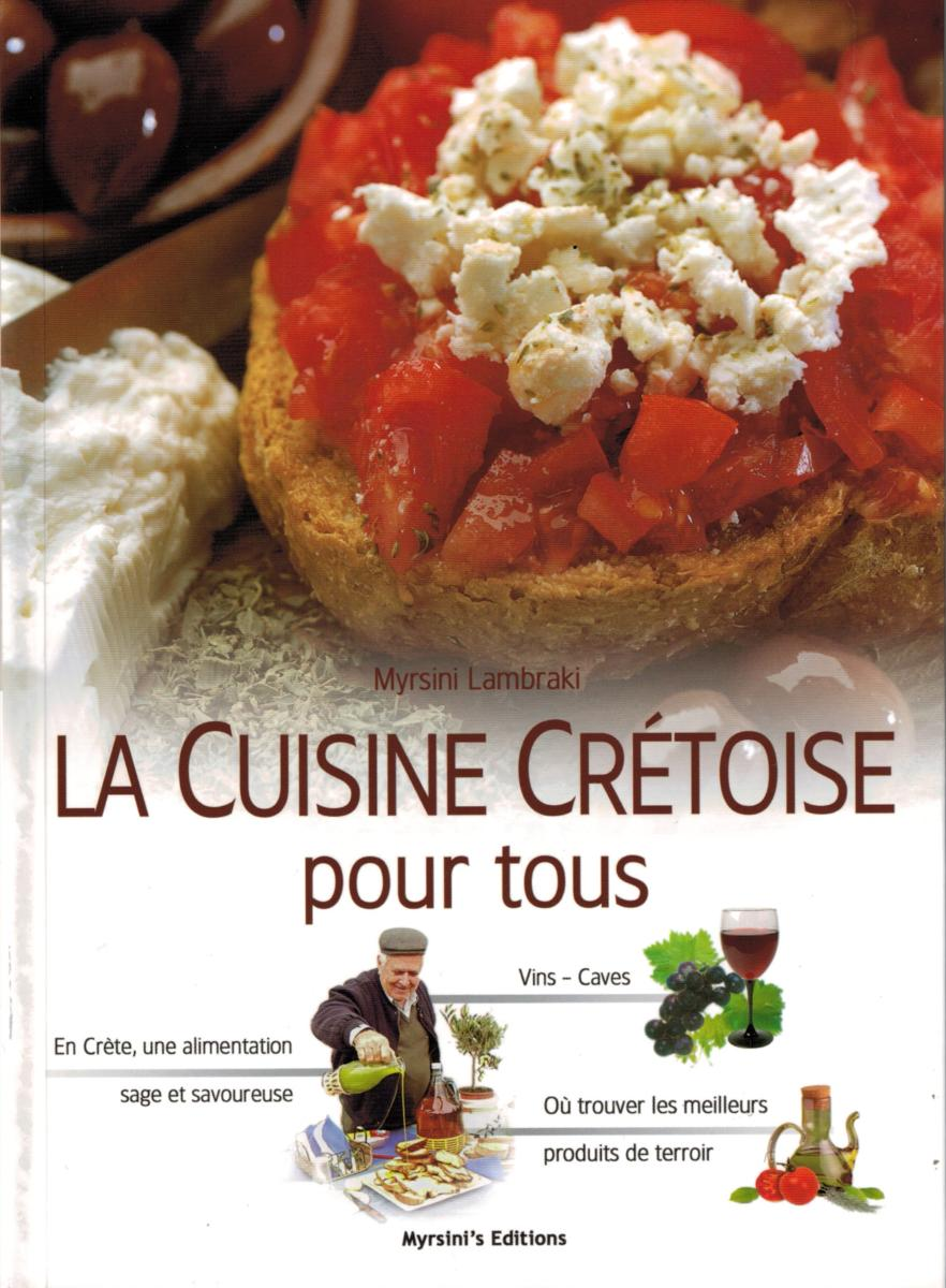 Livre la cuisine cr toise pour tous by myrsini lambraki - La cuisine pour tous ginette mathiot ...