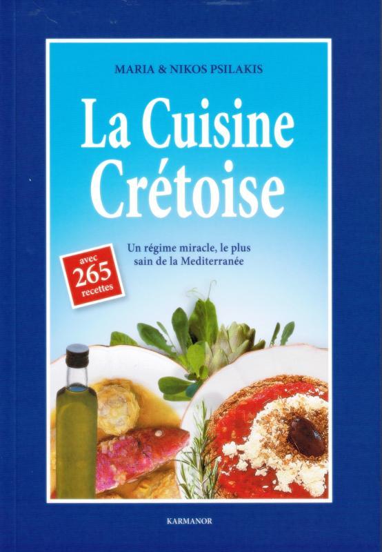 La Cuisine Cretoise 265 Recettes