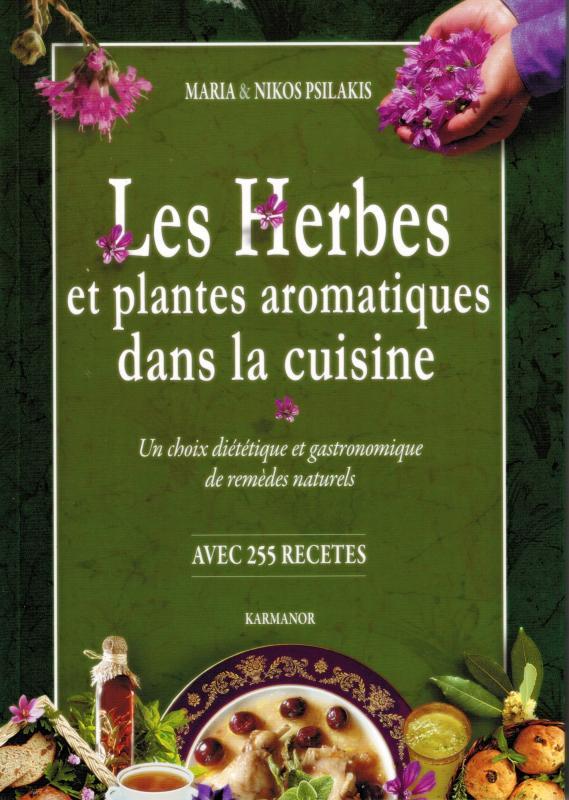 livre les herbes et plantes aromatiques dans la cuisine. Black Bedroom Furniture Sets. Home Design Ideas